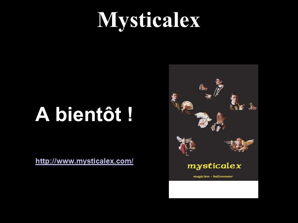 Mysticalex A bientôt ! http://www.mysticalex.com/