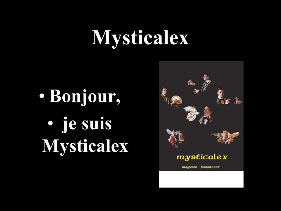 Mysticalex Bonjour, je suis Mysticalex
