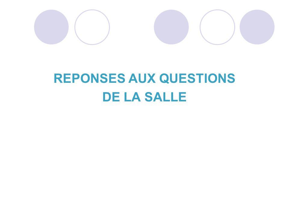 REPONSES AUX QUESTIONS DE LA SALLE