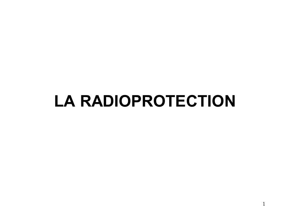 1 LA RADIOPROTECTION