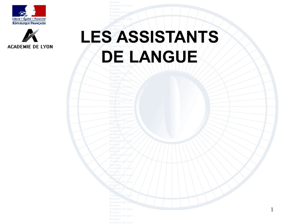 1 LES ASSISTANTS DE LANGUE