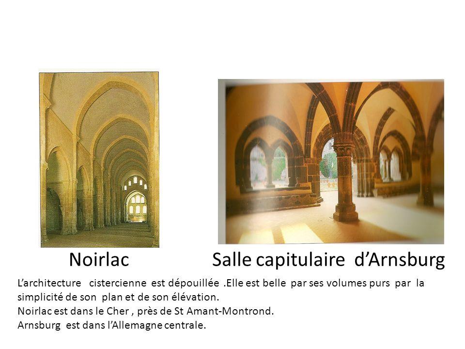 Noirlac Salle capitulaire dArnsburg Larchitecture cistercienne est dépouillée.Elle est belle par ses volumes purs par la simplicité de son plan et de