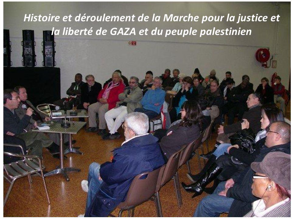 Histoire et déroulement de la Marche pour la justice et la liberté de GAZA et du peuple palestinien