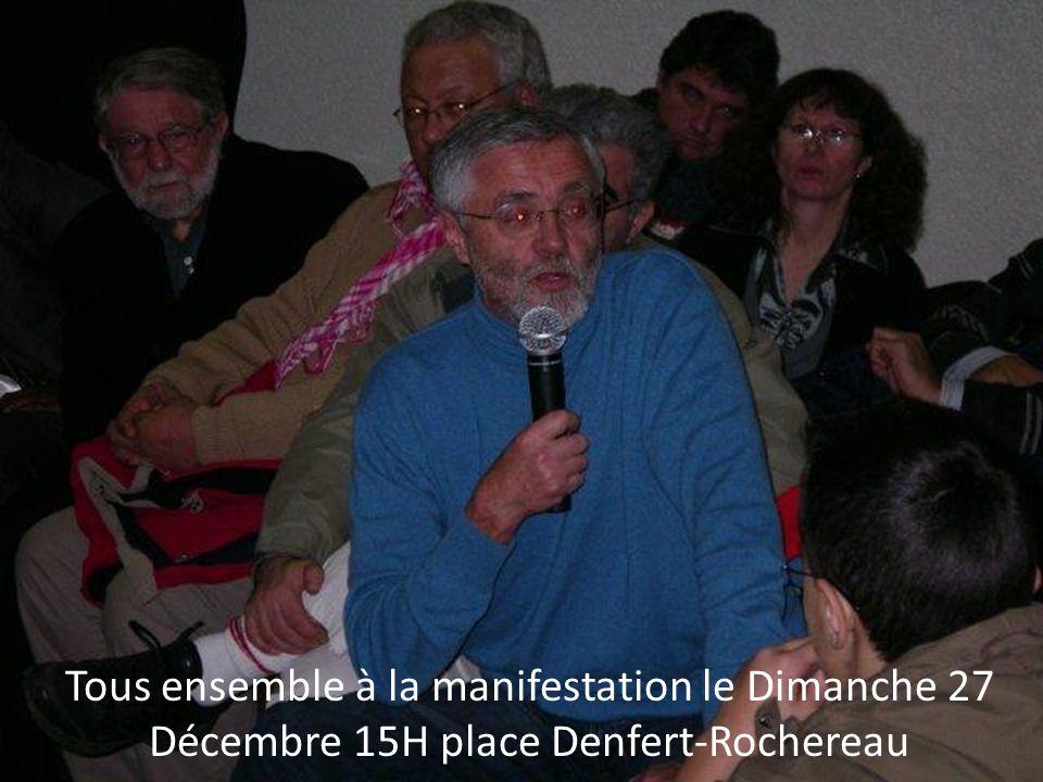 Tous ensemble à la manifestation le Dimanche 27 Décembre 15H place Denfert-Rochereau