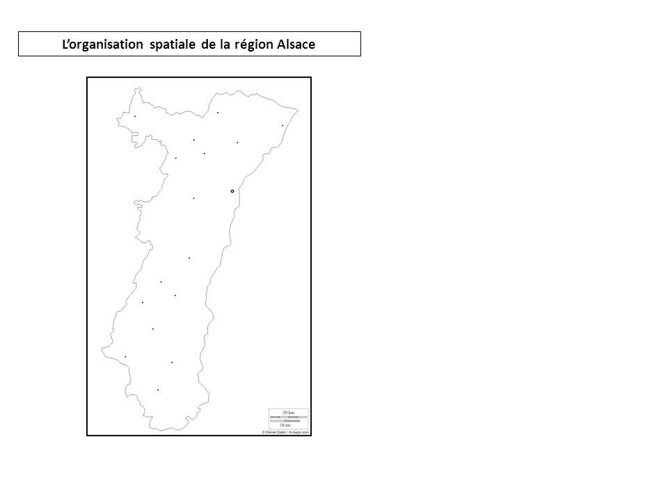 Lorganisation spatiale de la région Alsace