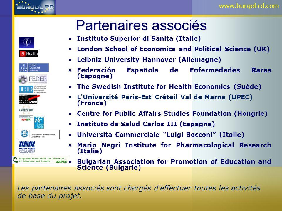 Partenaires associés Instituto Superior di Sanita (Italie) London School of Economics and Political Science (UK) Leibniz University Hannover (Allemagn