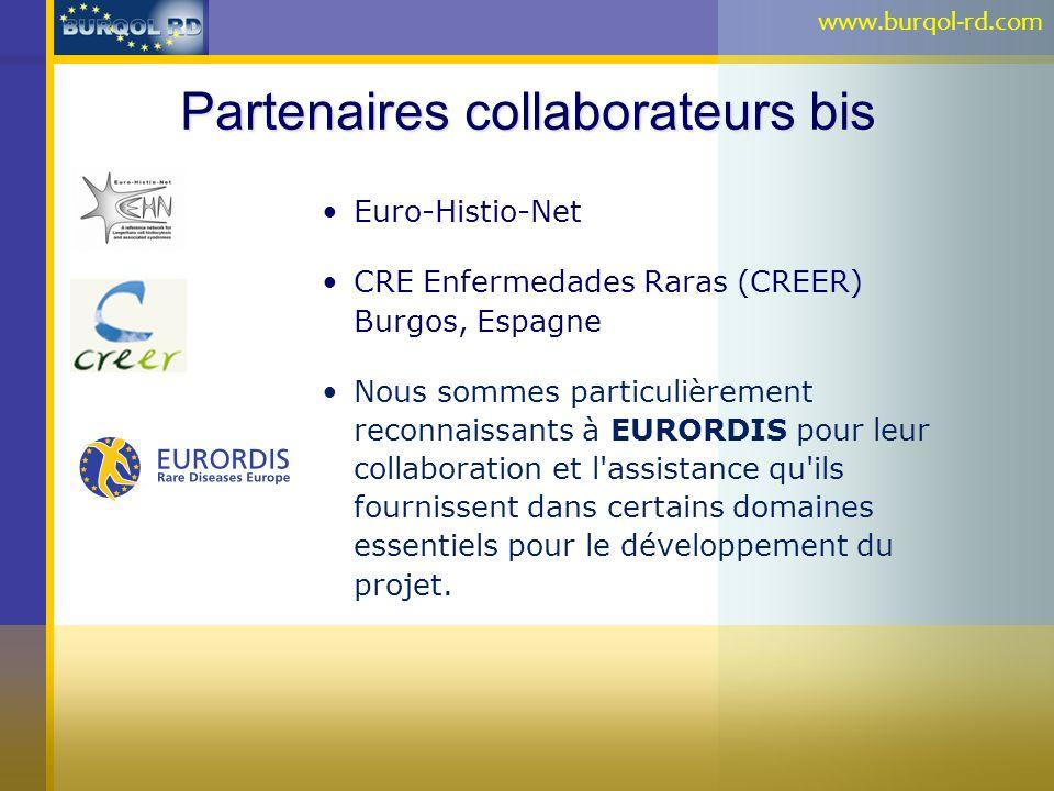Partenaires collaborateurs bis Euro-Histio-Net CRE Enfermedades Raras (CREER) Burgos, Espagne Nous sommes particulièrement reconnaissants à EURORDIS p