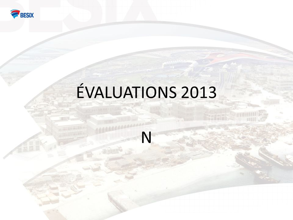 ÉVALUATIONS 2013 N