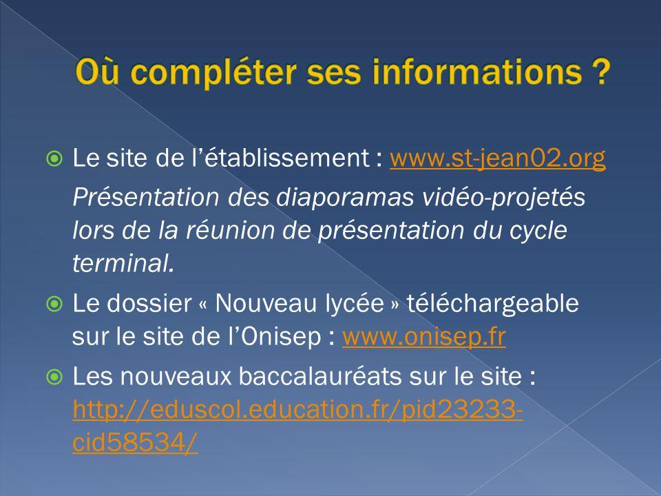 Le site de létablissement : www.st-jean02.orgwww.st-jean02.org Présentation des diaporamas vidéo-projetés lors de la réunion de présentation du cycle