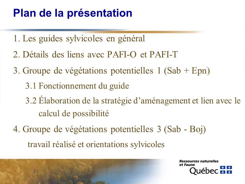 43 Plan de la présentation 1.Les guides sylvicoles en général 2.
