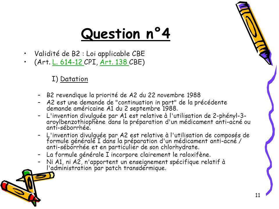 11 Question n°4 Validité de B2 : Loi applicable CBE (Art.