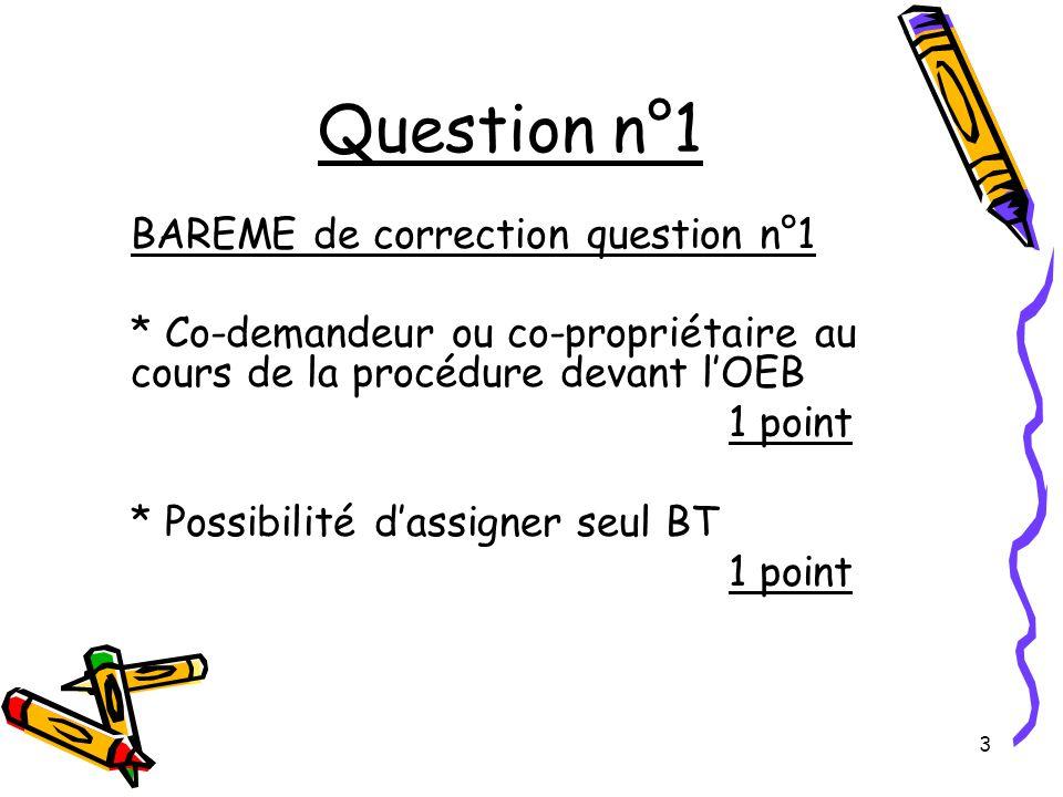 14 Question n°4 III) Suffisance de description Ce critère ne semble devoir soulever aucune contestation sérieuse.