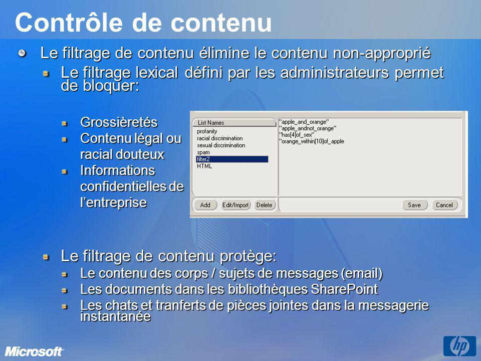 Le filtrage de contenu élimine le contenu non-approprié Le filtrage lexical défini par les administrateurs permet de bloquer: Grossièretés Contenu lég