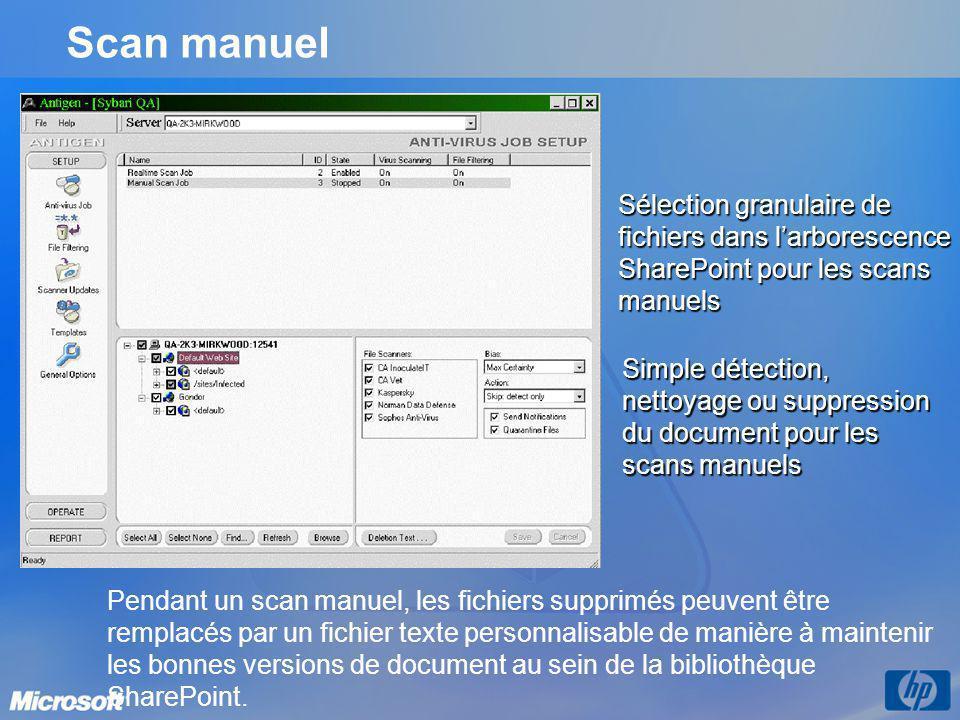 Scan manuel Pendant un scan manuel, les fichiers supprimés peuvent être remplacés par un fichier texte personnalisable de manière à maintenir les bonn