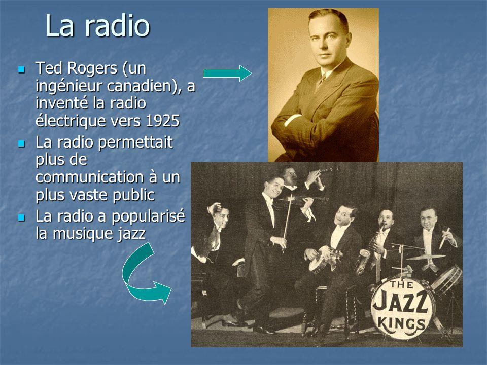 La radio Ted Rogers (un ingénieur canadien), a inventé la radio électrique vers 1925 Ted Rogers (un ingénieur canadien), a inventé la radio électrique