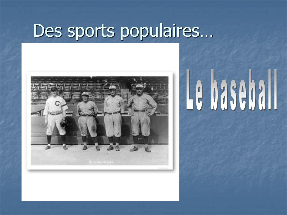 Des sports populaires…