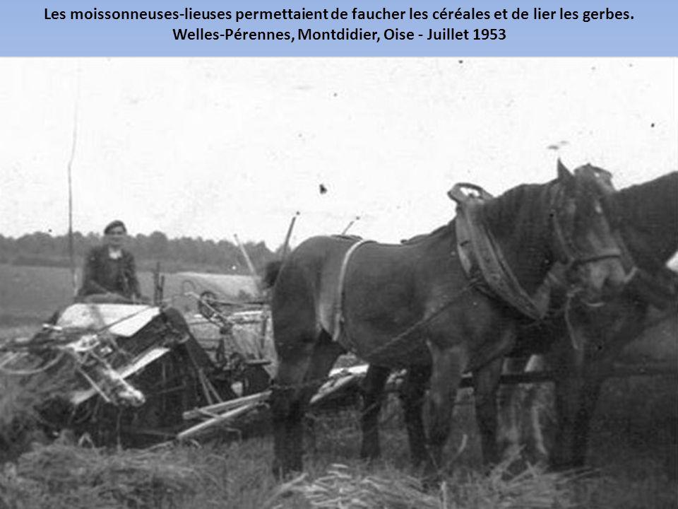 Après-guerre, les paysans ont commencé à s'équiper de tracteurs et autres machines agricoles bien utiles pour les travaux aux champs. Welles-Pérennes,