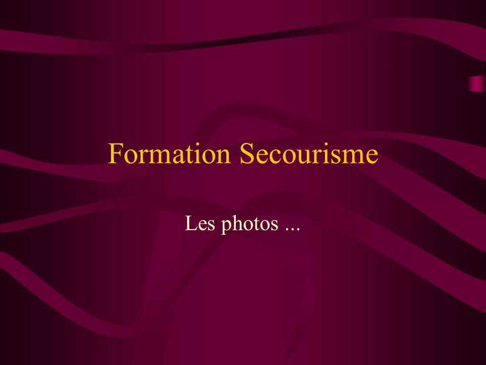 Formation Secourisme Les photos...
