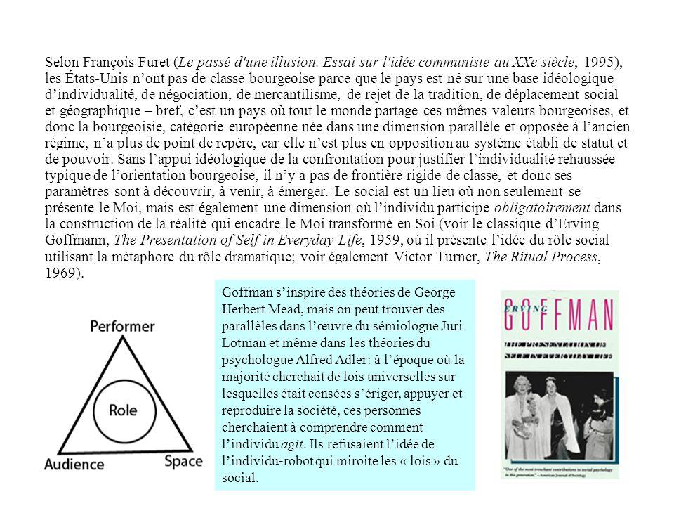 Selon François Furet (Le passé d'une illusion. Essai sur l'idée communiste au XXe siècle, 1995), les États-Unis nont pas de classe bourgeoise parce qu