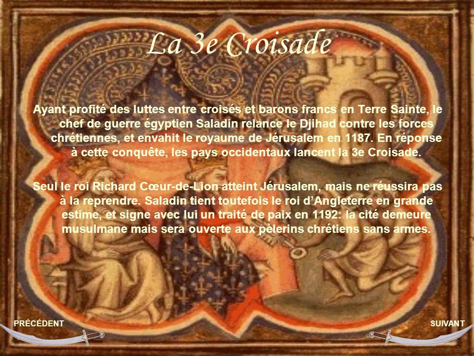La 3e Croisade Ayant profité des luttes entre croisés et barons francs en Terre Sainte, le chef de guerre égyptien Saladin relance le Djihad contre les forces chrétiennes, et envahit le royaume de Jérusalem en 1187.