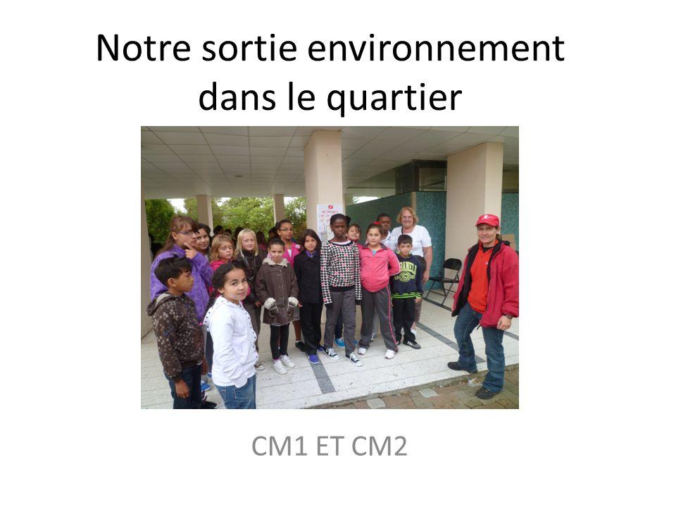 Notre sortie environnement dans le quartier CM1 ET CM2