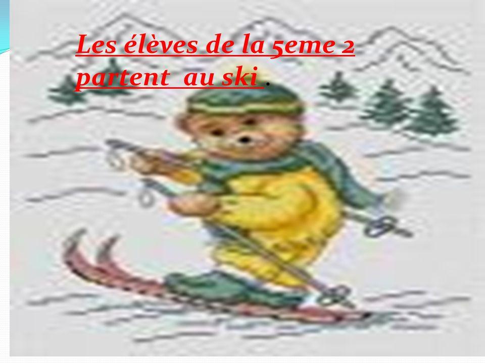 Les élèves de la 5eme 2 partent au ski.