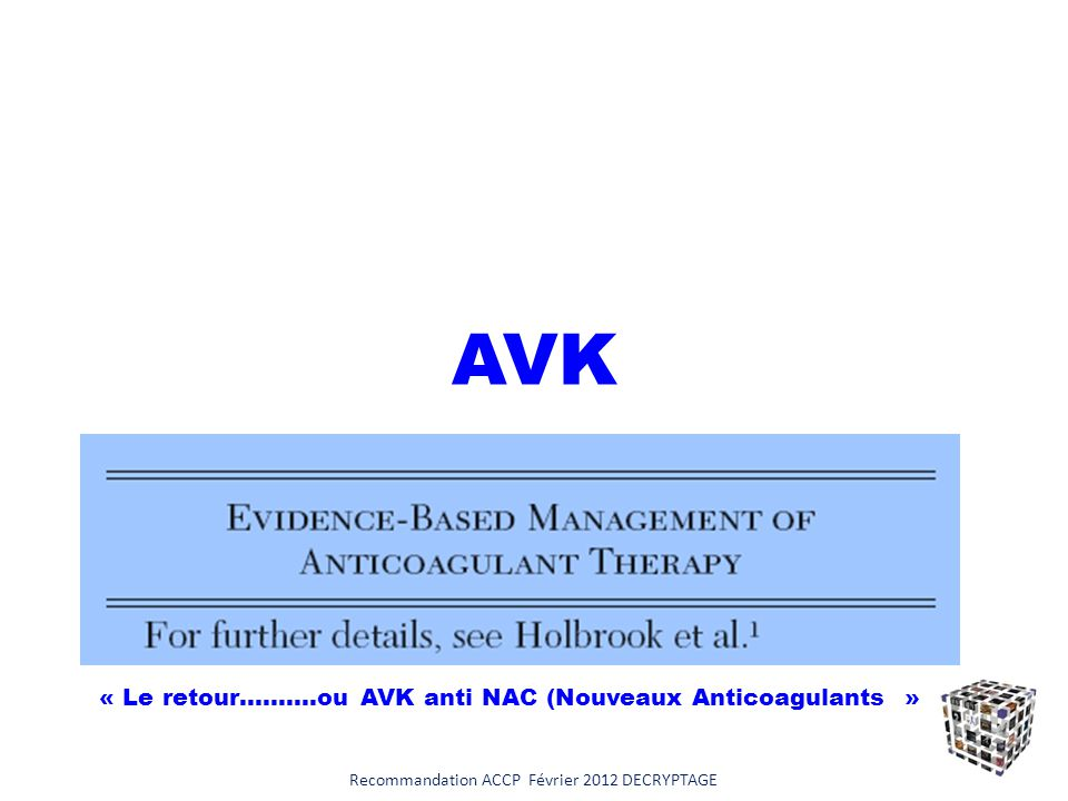Recommandation ACCP Février 2012 DECRYPTAGE H - 6 (Occlusion cérébrale)