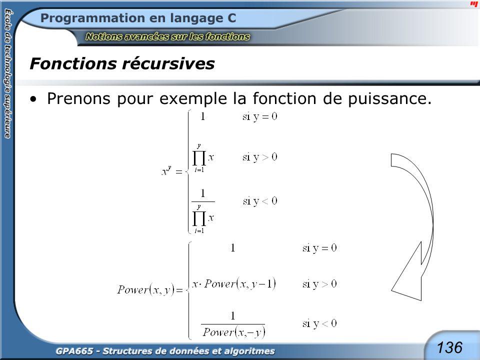 136 Fonctions récursives Prenons pour exemple la fonction de puissance.