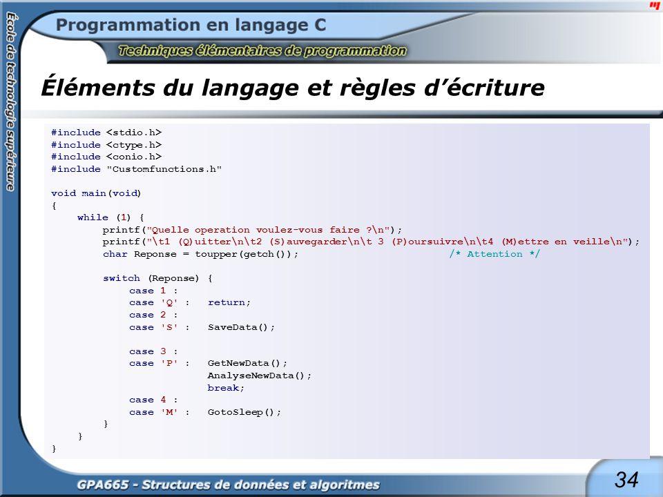 34 Éléments du langage et règles décriture #include #include