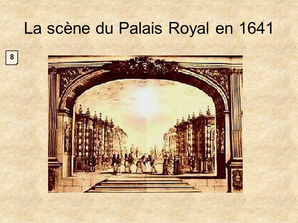 La scène du Palais Royal en 1641 8