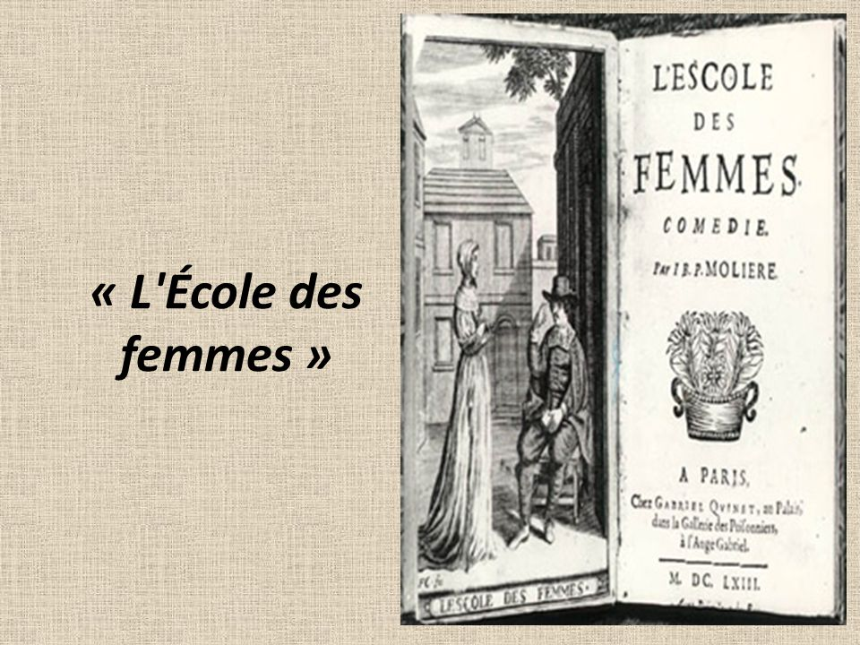 « L'École des femmes »