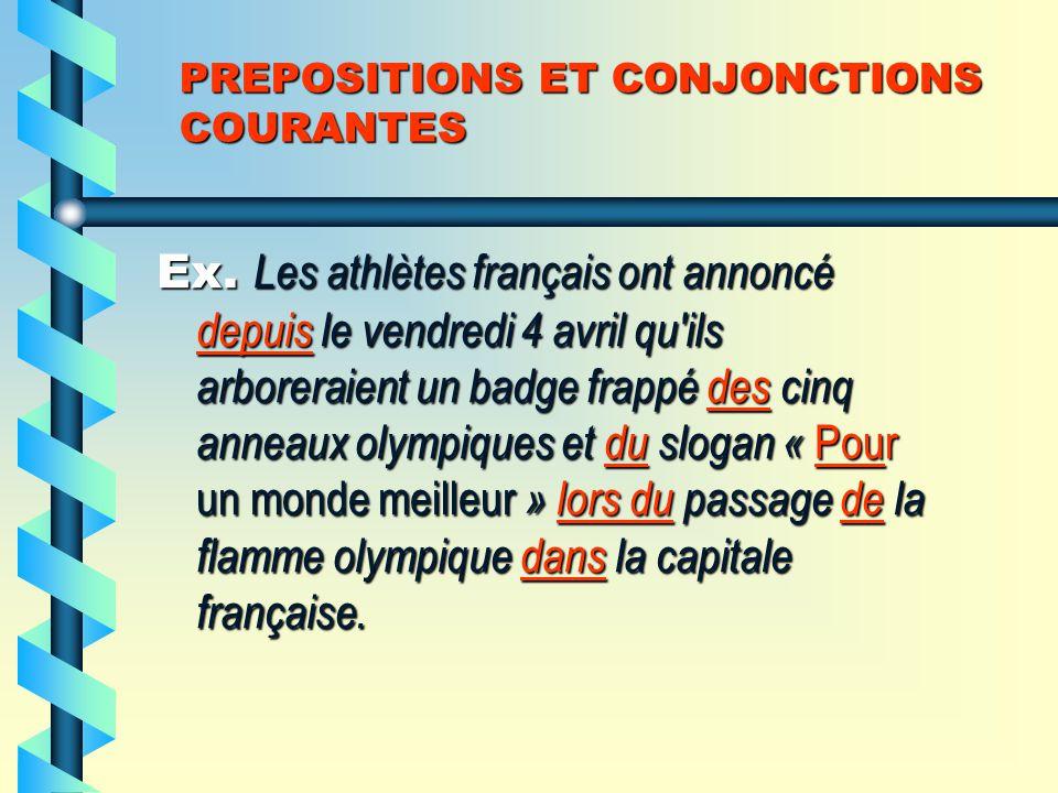 PREPOSITIONS ET CONJONCTIONS COURANTES EXERCICE NO.1/P.95
