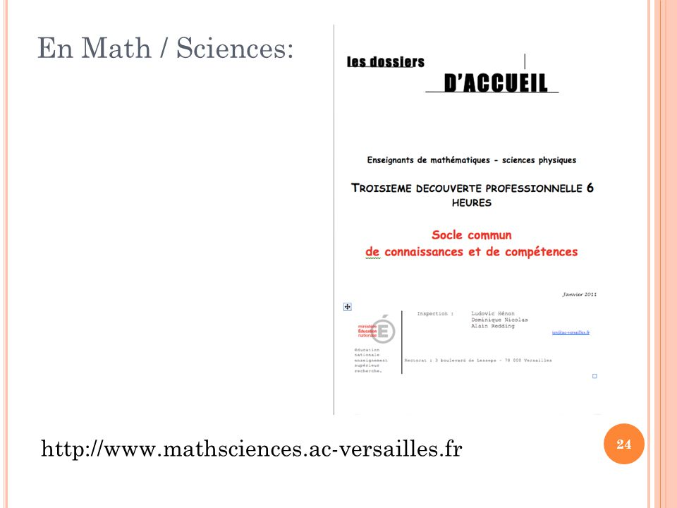 24 En Math / Sciences: http://www.mathsciences.ac-versailles.fr