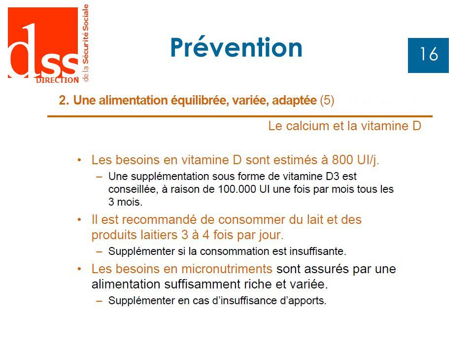 d SS DIRECTION de la Sécurité Sociale 16 Prévention