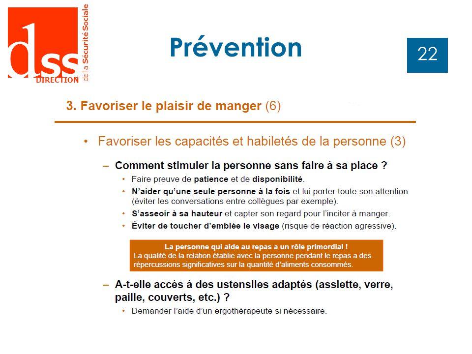 d SS DIRECTION de la Sécurité Sociale 22 Prévention