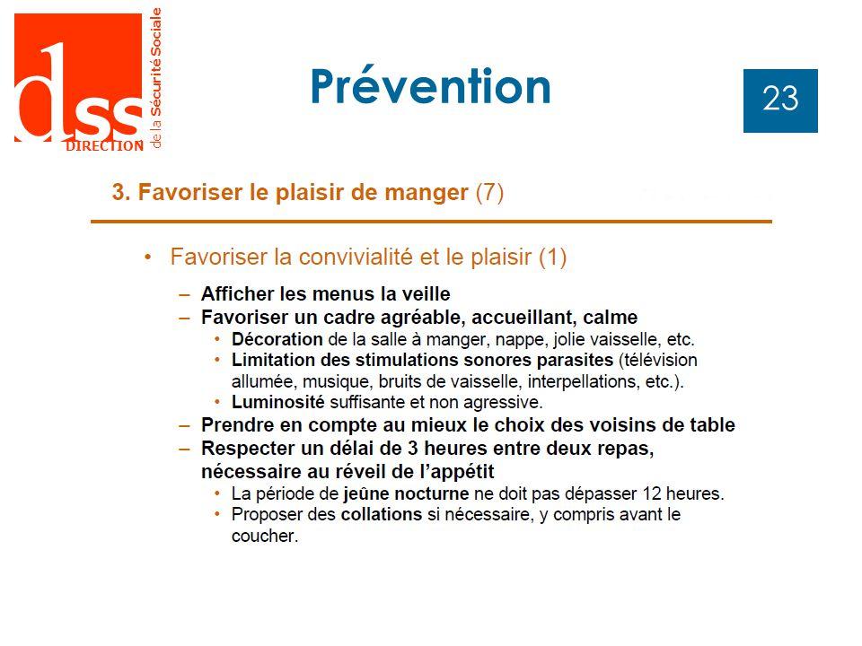 d SS DIRECTION de la Sécurité Sociale 23 Prévention