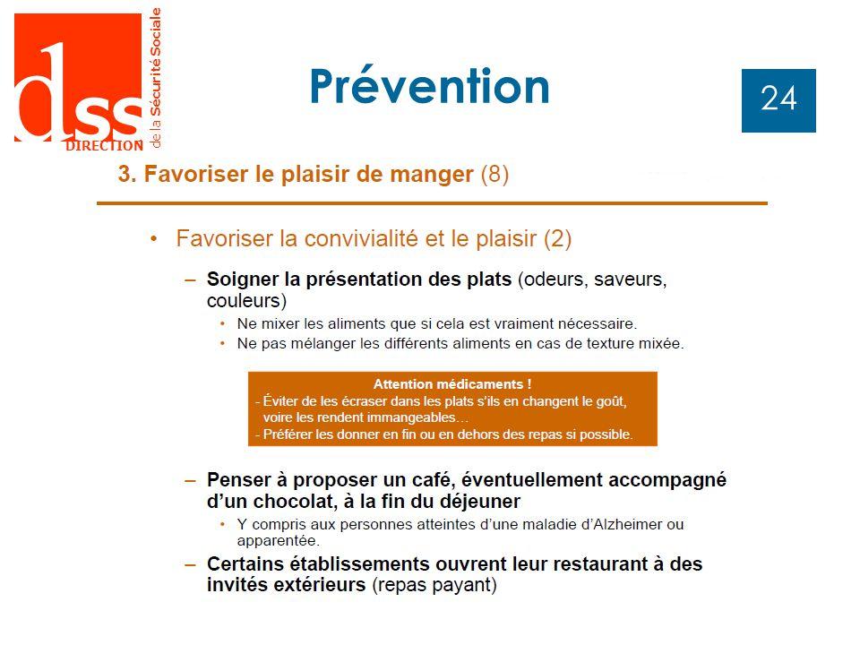 d SS DIRECTION de la Sécurité Sociale 24 Prévention