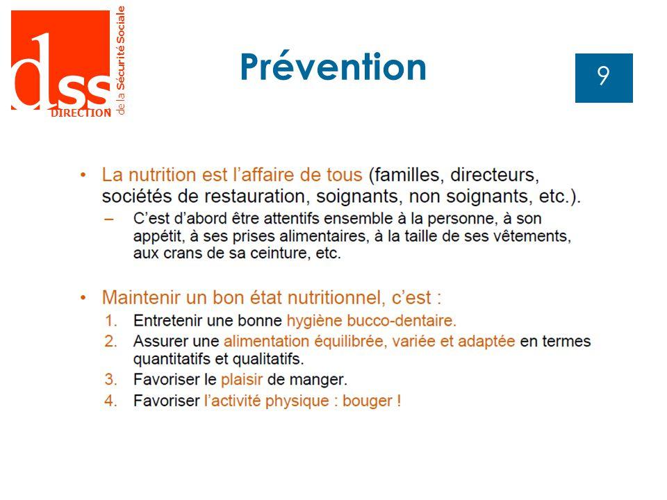 d SS DIRECTION de la Sécurité Sociale 9 Prévention