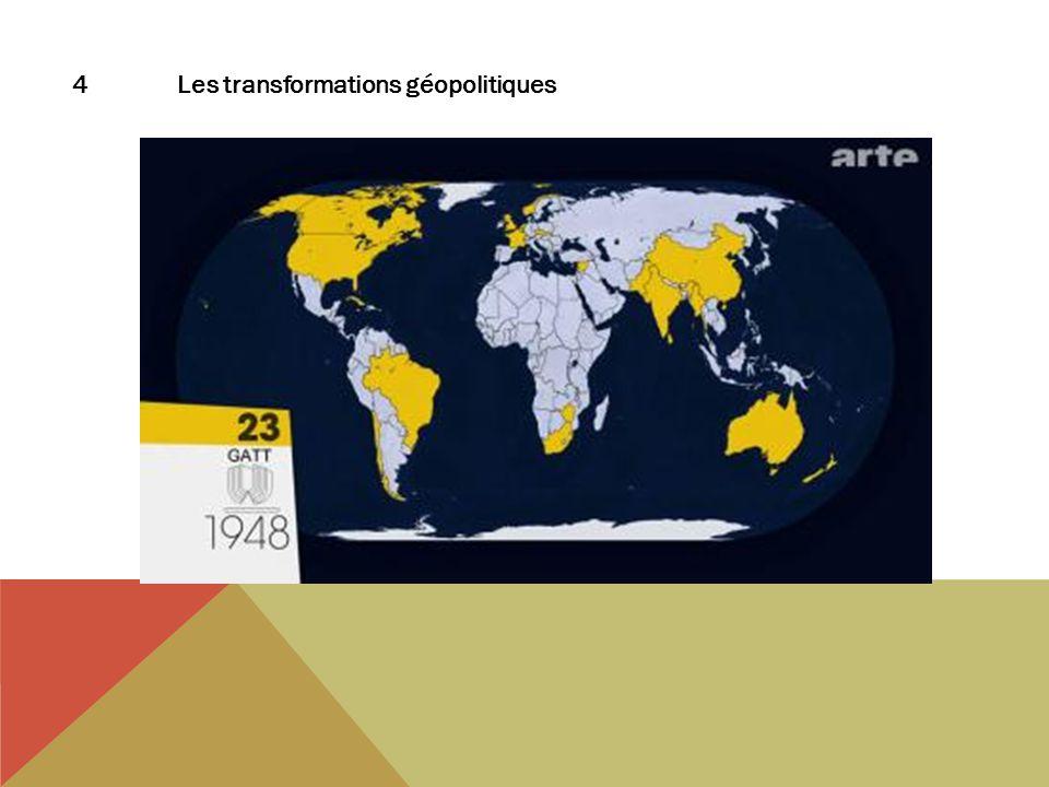 4Les transformations géopolitiques