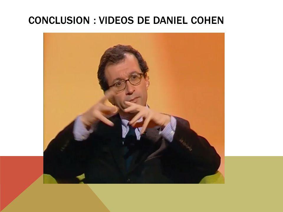 CONCLUSION : VIDEOS DE DANIEL COHEN