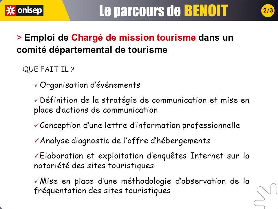 2/3 > Emploi de Chargé de mission tourisme dans un comité départemental de tourisme Organisation dévénements Définition de la stratégie de communicati