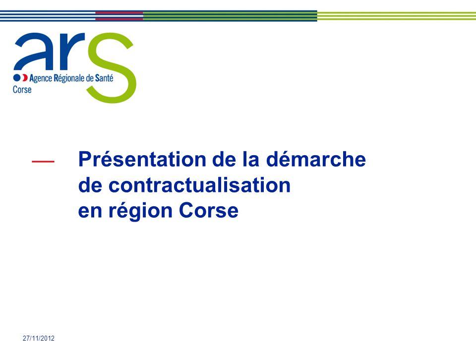 27/11/2012 Présentation de la démarche de contractualisation en région Corse
