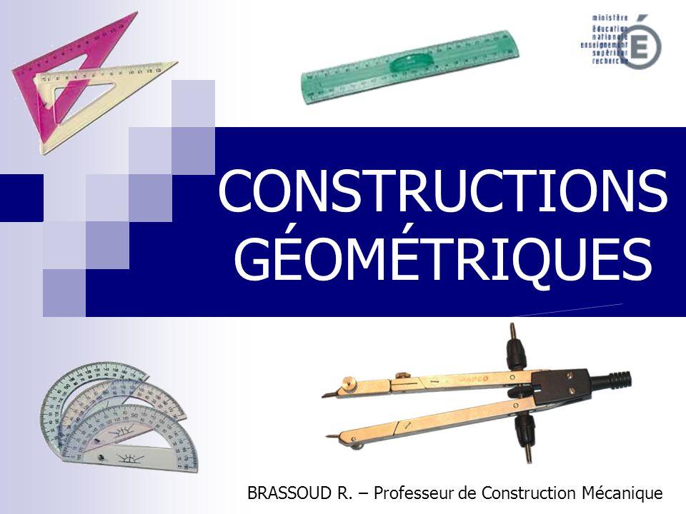 CONSTRUCTIONS GÉOMÉTRIQUES BRASSOUD R. – Professeur de Construction Mécanique