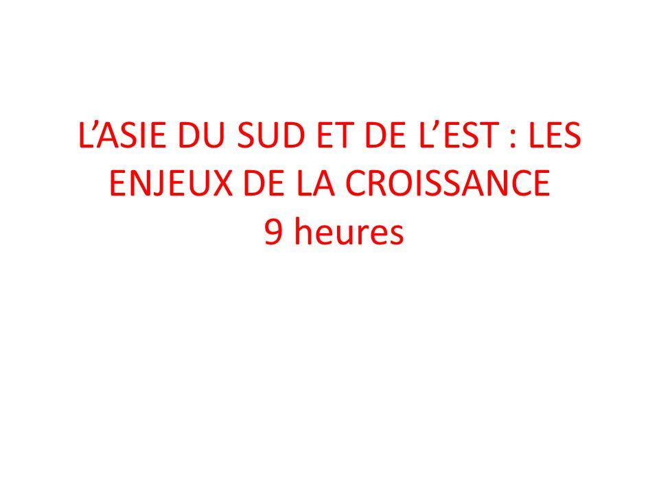 LASIE DU SUD ET DE LEST : LES ENJEUX DE LA CROISSANCE 9 heures