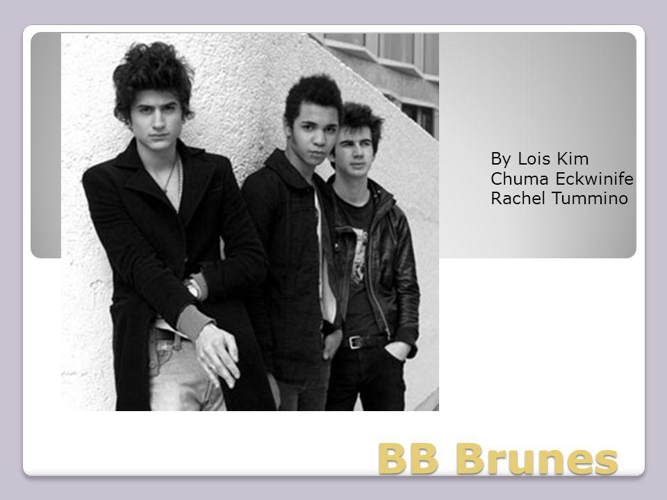BB Brunes By Lois Kim Chuma Eckwinife Rachel Tummino