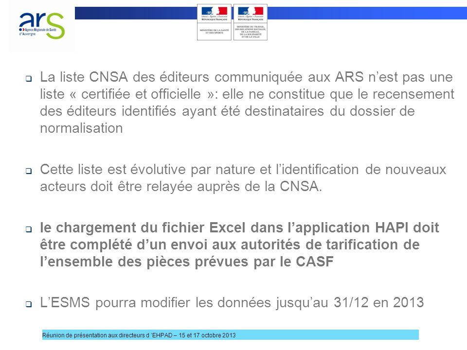 La liste CNSA des éditeurs communiquée aux ARS nest pas une liste « certifiée et officielle »: elle ne constitue que le recensement des éditeurs ident