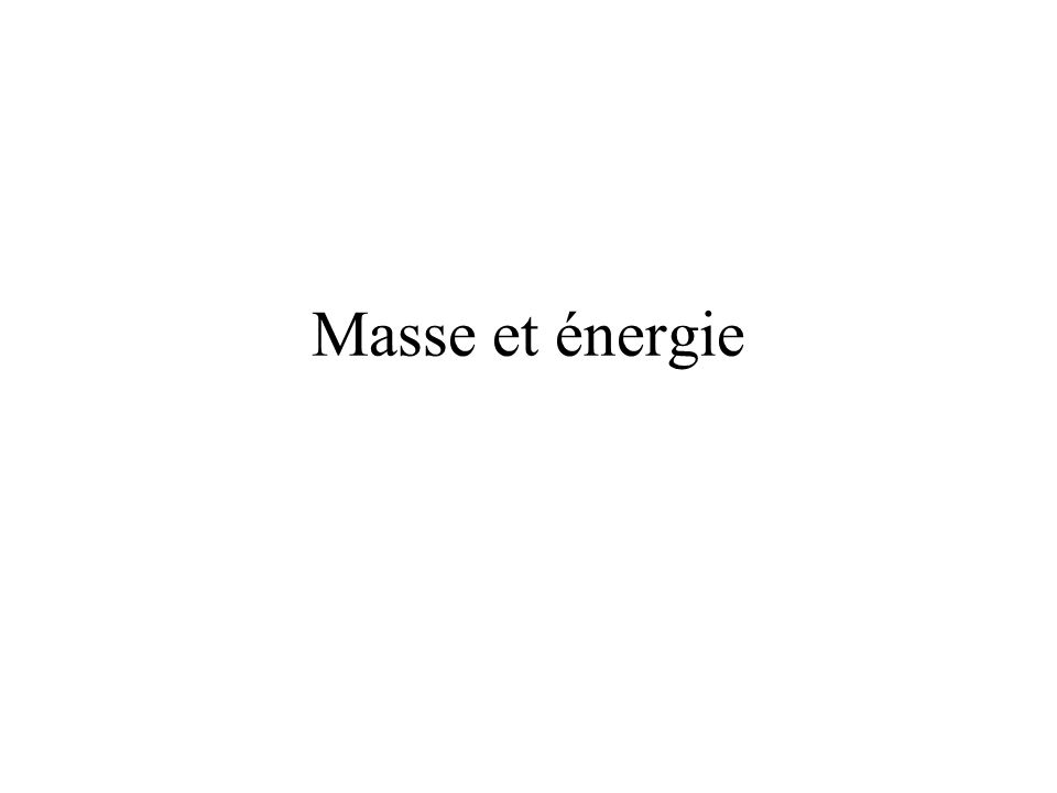 Masse et énergie