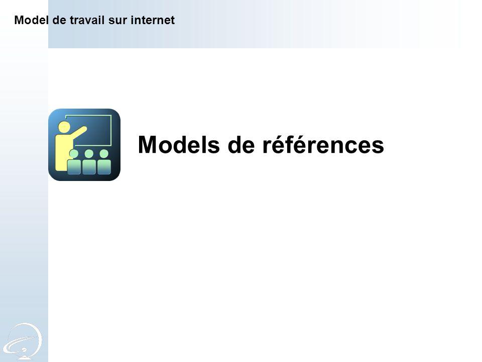 Models de références Model de travail sur internet