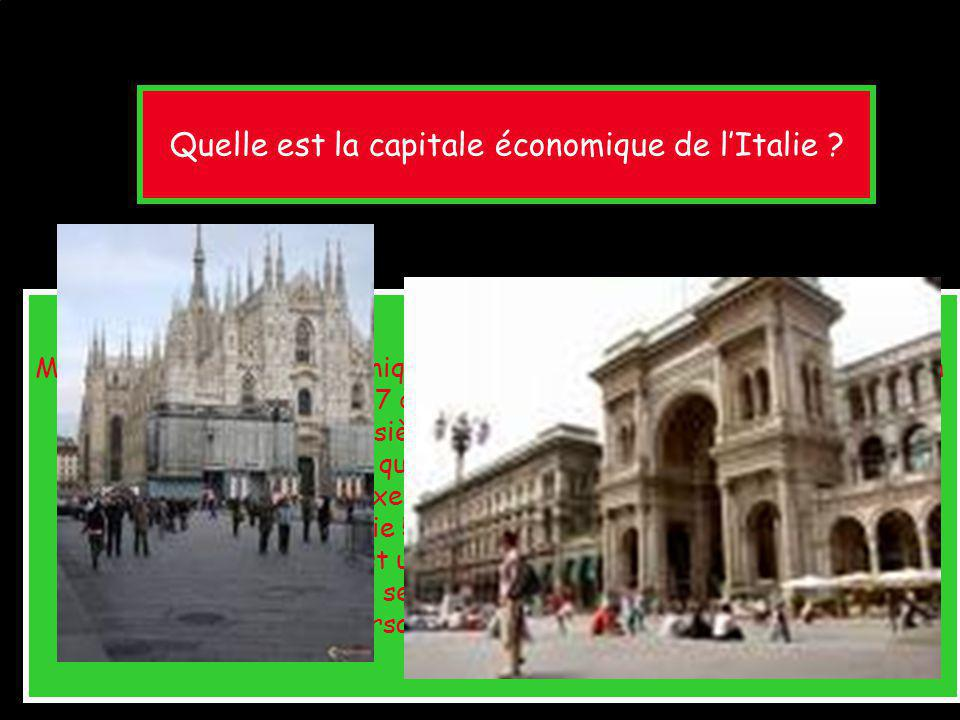 Quelle est la capitale économique de lItalie ? Milan est la capitale économique et financière de lItalie. Le nom de Milan est associé à la finance ( 7