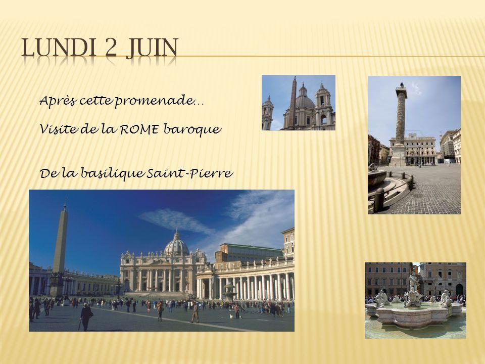Après cette promenade… Visite de la ROME baroque De la basilique Saint-Pierre